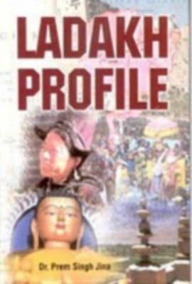 Ladakh Profile (English) 01 Edition by Prem Singh Jina on Textnook.com