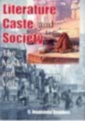 Literature, Caste And Society: The Masks And Veils (English) 01 Edition by S. Jeyaseela Stephen on Textnook.com