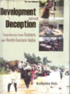 Development And Deception Experiences From Eastern And North-Eastern India (2 Vols. Set) (English) 01 Edition by Kalipada Deb on Textnook.com