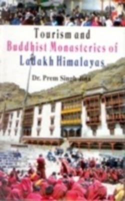 Tourism And Buddhist Monasteries of Ladakh Himalaya (English) 01 Edition by Prem Singh Jina on Textnook.com
