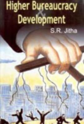 Higher Bureacracy And Development (English) 01 Edition by S. R. Jitha on Textnook.com