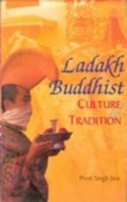 Ladakh Buddhist Culture And Tradition (English) 01 Edition by Prem Singh Jina on Textnook.com