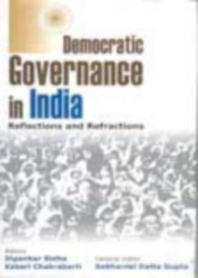 Democratic Governance In India: Reflections And Refractions (English) 01 Edition by Dipankar Sinha on Textnook.com