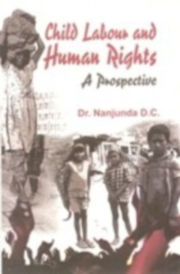 Child Labour And Human Rights (English) 01 Edition by Nanjunda D. C. on Textnook.com