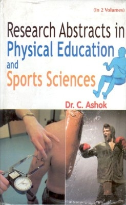 Research Abstract In Physical Education And Sport Sciences (2 Vols.) (English) 01 Edition by C. Ashok on Textnook.com