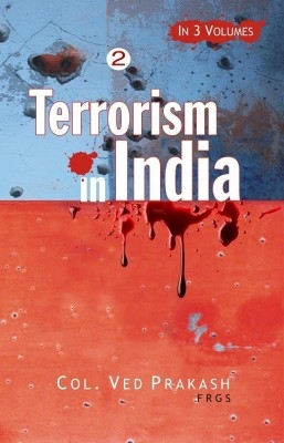 Terrorism In India's North-East: A Gathering Storm (3 Vols.) (English) 01 Edition by Ved Prakash on Textnook.com