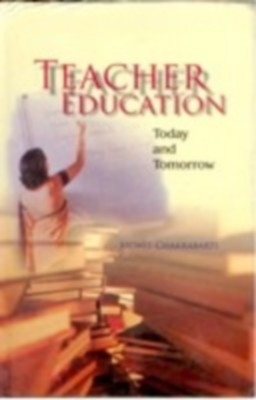 Teacher Education: Today And Tommorrow (English) 01 Edition by Mohit Chakrabarti on Textnook.com