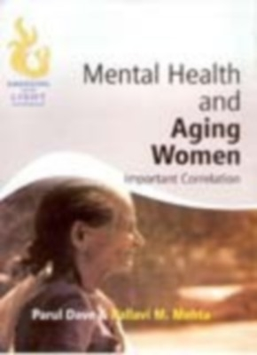 Mental Heath And Aging Women Important Correlation (English) 01 Edition by Oarul Dave on Textnook.com
