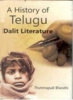 A History of Telgue Dalit Literature (English) 01 Edition by Thummapudi Bharatthi on Textnook.com