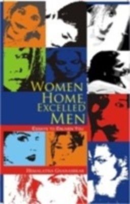 Women Home, Excelled Men: An Essays To Enliven You (English) 01 Edition by Hemlatha Gnanasekar on Textnook.com