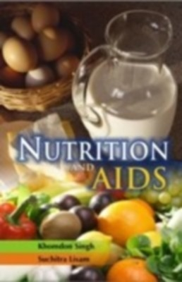 Nutrition And Aids (English) 01 Edition by Khomdon Singh Lisan on Textnook.com