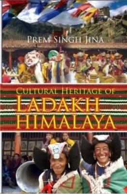 Cultural Heritage of Ladakh Himalaya (English) 01 Edition by Prem Singh Jina on Textnook.com