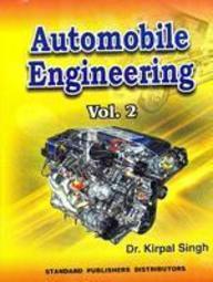 Automobile Engineering (Vol II), 12th Ed by Kirpal Singh on Textnook.com