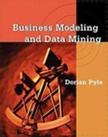 Business Modelling and Data Mining, 1st Ed by PYLE on Textnook.com