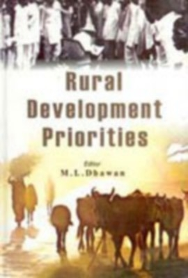 Rural Development And Education (Rural Development Priorities), Vol. 2 (English) 01 Edition by M. L. Dhawan on Textnook.com