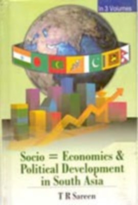Socio-Economic And Political Development In South Asia (3 Vols.Set) (English) 01 Edition by Dr. S. R. Bakshi Dr. T. R. Sareen on Textnook.com