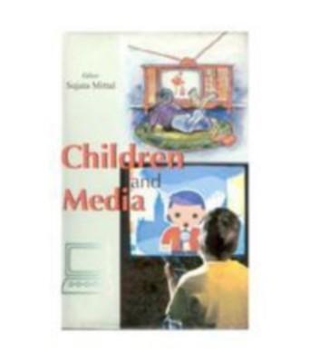 Child Development (Children And Media), Vol. 3 (English) 01 Edition by Sujata Mittal on Textnook.com