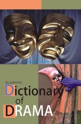 Dictionary of Drama 01 Edition by Ashish Pandey on Textnook.com