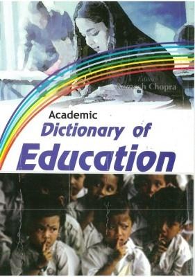 Academic Dictionary of Education (English) 01 Edition by Ramesh Chopra on Textnook.com