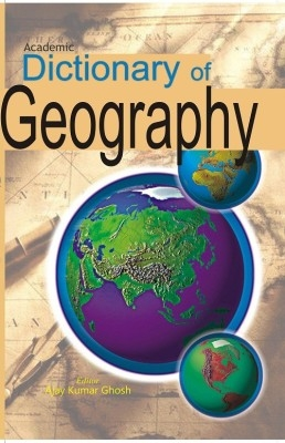 Dictionary of Geography (English) 01 Edition by Ajay Kumar Ghosh on Textnook.com