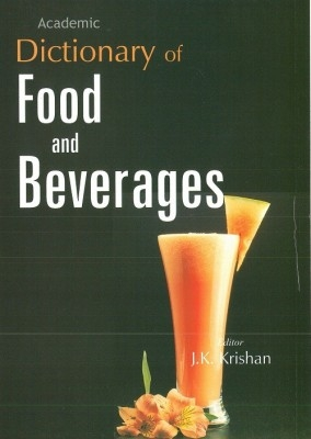 Dictionary of Food And Beverages (English) 01 Edition by J. K. Krishan on Textnook.com