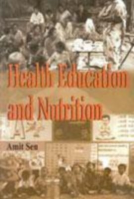 Health Education And Nutrition (English) 01 Edition by Amit Sen on Textnook.com