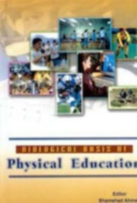 Biological Basis of Physical Education (English) 01 Edition by Shamshad Ahmed on Textnook.com