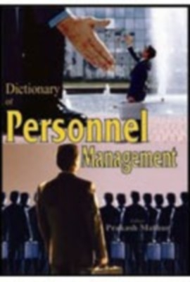 Dictionary of Personnel Management (English) 01 Edition by Prakash Mathur on Textnook.com