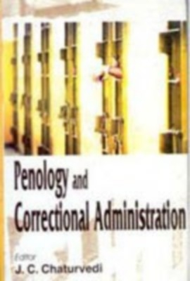 Penology And Correctional Administration (English) 01 Edition by J. C. Chaturvedi on Textnook.com