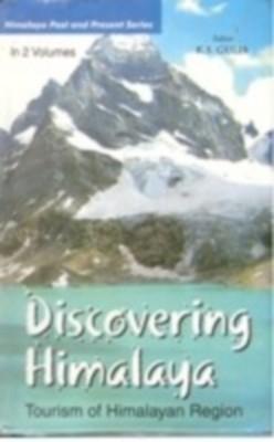 Discovering Himalaya: Tourism of Himalayan Region (2 Vols.) (English) 01 Edition by K. S. Gulia on Textnook.com