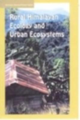 Rural Himalaya Ecology And Urban Ecosystem (English) 01 Edition by K. S. Gulia on Textnook.com