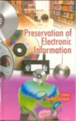 Preservation of Electronic Information (English) 01 Edition by R. C. Ganguly on Textnook.com