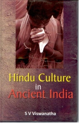 Hindu Culture In Ancient India (English) 01 Edition by S. V. Viswanatha on Textnook.com