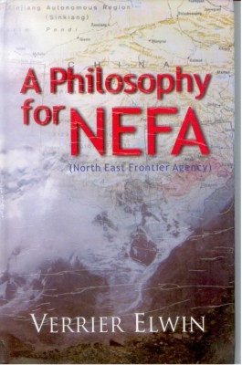 A Philosophy For Nefa (English) 01 Edition by Verrier Elwin on Textnook.com