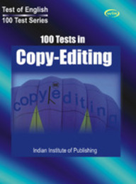 100 Tests In Copy Editing by Institute Of Publishing Chennai on Textnook.com