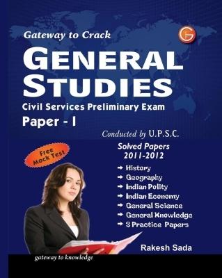 General Studies Civil Service Preliminary Exam: Free Mock Test (Paper - 1), 4th Ed by Rakesh Sada on Textnook.com