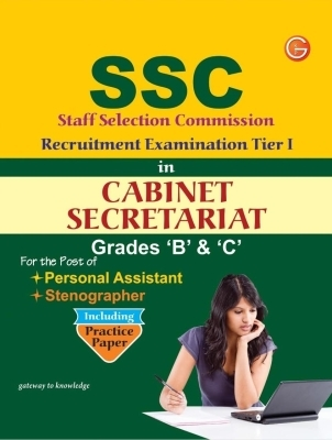 SSC Recruitment Examination Tier - 1 In Cabinet Secretariat: Grades 'B' & 'C' Including Practice Paper, 9th Ed by G K PUblications on Textnook.com