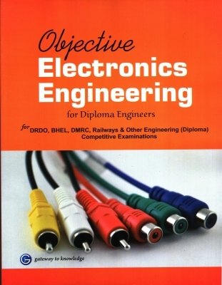 Objective Electronics Engineering for Diploma Engineers, 12th Ed by G K PUblications on Textnook.com