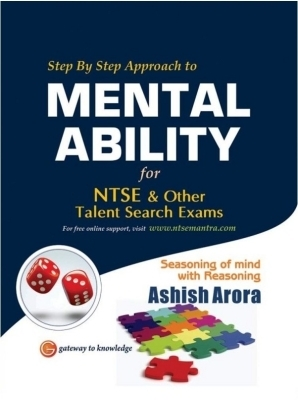 Step By Step Approach to Mental Ability for Ntse & Other Talent Search Exams, 1st Ed by Ashish Arora on Textnook.com