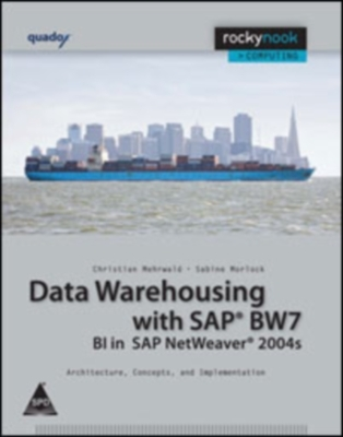 Data Warehousing with Sap Bw 7, 1st Ed by Christian Mehrwald on Textnook.com