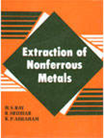 Extraction of Nonferrous Metals, 1st Ed by H S Ray on Textnook.com