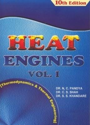 Heat Engines Vol-1 by N C Pandya on Textnook.com