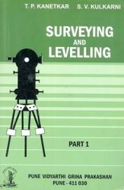 Surveying & Levelling Part 1 by S V KulkarniT P Kanetkar on Textnook.com