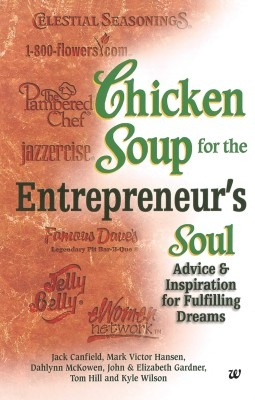 Chicken Soup For The Entrepreneur Soul 01 Ed by Jack Canfield on Textnook.com