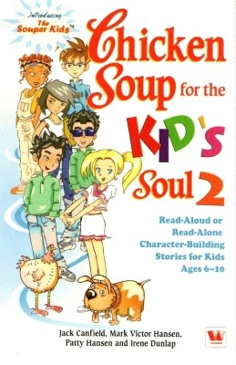Chicken Soup For The Kids Soul 2 01 Ed by Jack Canfield on Textnook.com