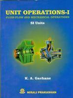 Unit Operations 1 Fluid Flow & Mechanical Operations by K A Gavhane on Textnook.com