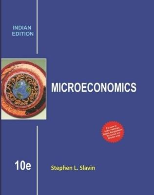 Microeconomics 10Th Edition by SlavinS.L. on Textnook.com