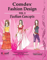 Comdex Fashion Design, Vol 1, Fashion Concepts by Kogent Learning on Textnook.com