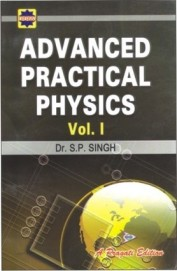 Advanced Practical Physics 1 by S P Singh on Textnook.com