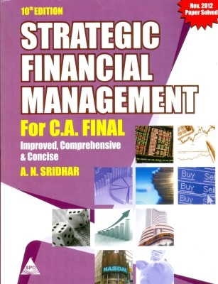 Strategic Financial Mgmt For C.A.Final,10/E by Sridhar on Textnook.com